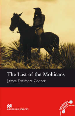 The Last of the Mohicans Reader