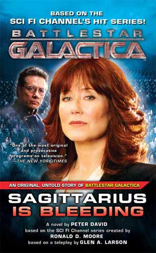 Sagittarius Is Bleeding (Battlestar Galactica 3)